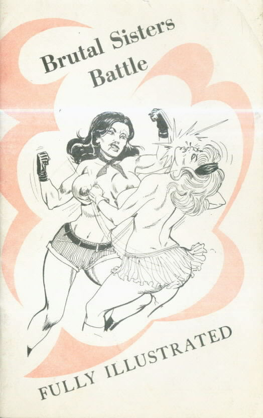 BRUTAL SISTERS BATTLE with Eric Stanton cover and interior illustration panels within (1969-71?)