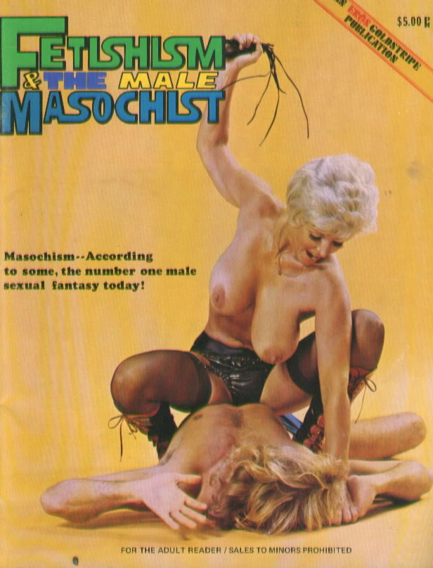 FETISHISM & THE MALE MASOCHIST with Candy Samples (1974)