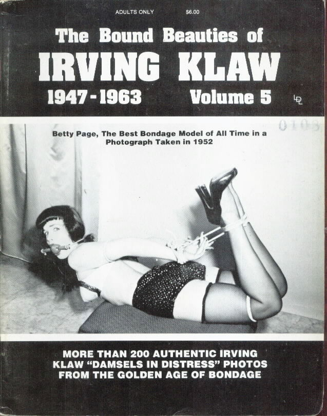 THE BOUND BEAUTIES OF IRVING KLAW #5 with Betty Page
