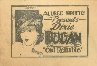 DIXIE DUGAN in  OLD RELIABLE
