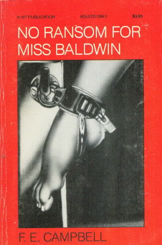 NO RANSOM FOR MISS BALDWIN