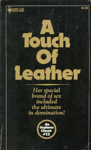 A TOUCH OF LEATHER