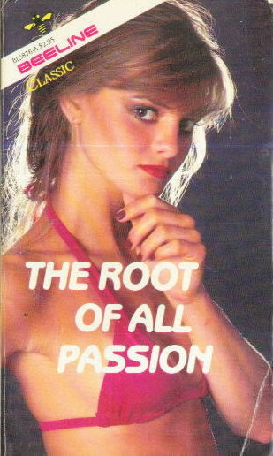 THE ROOT OF ALL PASSION by E.J. Ulate