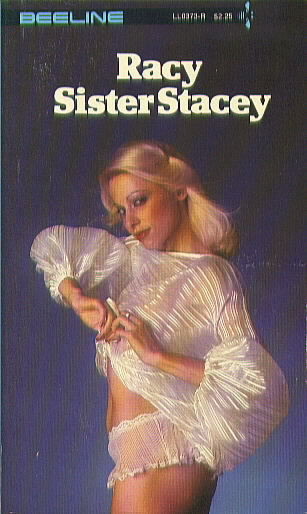 RACY SISTER STACEY by Gale Grayson