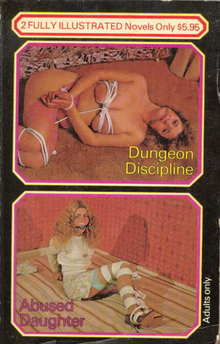 DUNGEON DISCIPLINE / ABUSED DAUGHTER