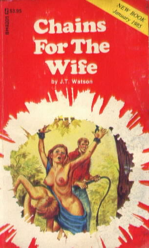 CHAINS FOR THE WIFE  by J.T. Watson