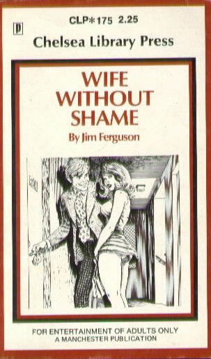 WIFE WITHOUT SHAME by Jim Ferguson