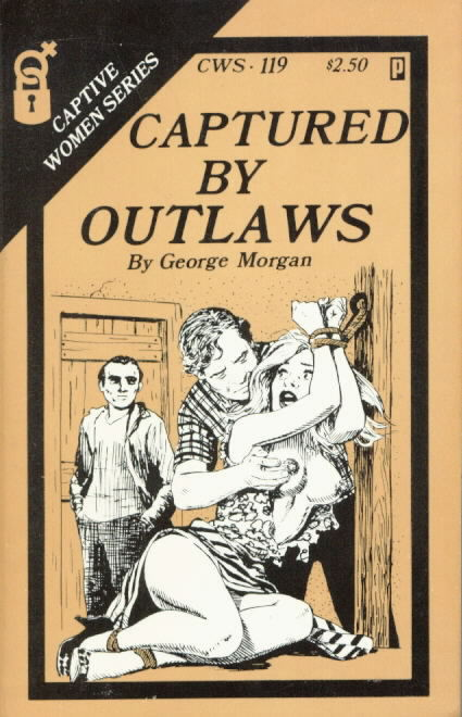 CAPTURED BY OUTLAWS
