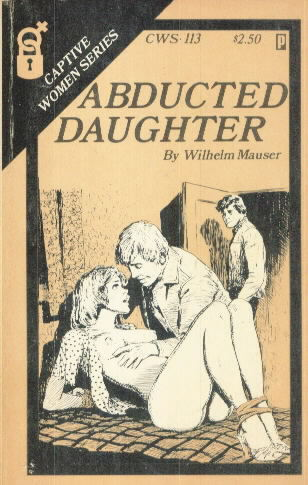 ABDUCTED DAUGHTER by Wilhelm Mauser