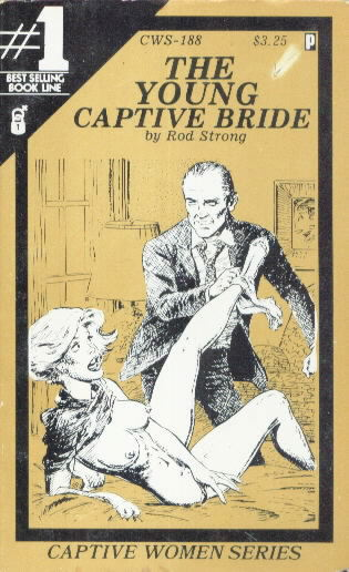 THE YOUNG CAPTIVE BRIDE by Rod Strong