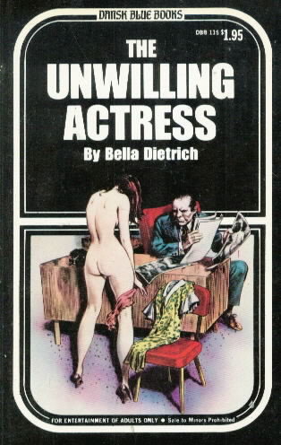 THE UNWILLING ACTRESS