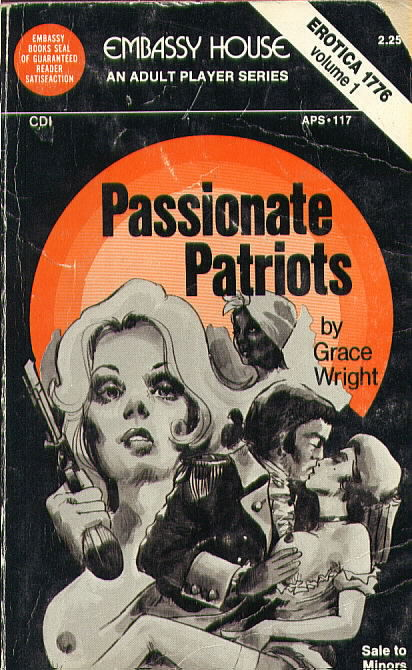 PASSIONATE PATRIOTS by Grace Wright