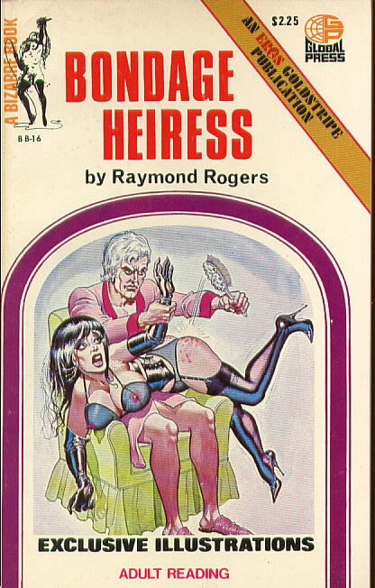 BONDAGE HEIRESS by Raymond Rogers