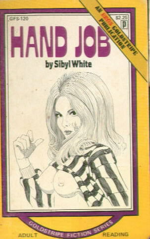 HAND JOB by Sybyl White GFS 120 (1974)