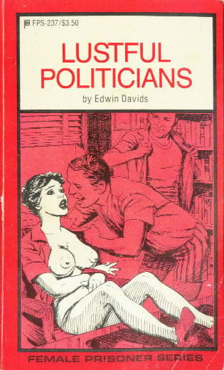 LUSTFUL POLITICIANS