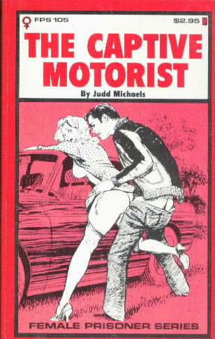 THE CAPTIVE MOTORIST by Judd Michaels