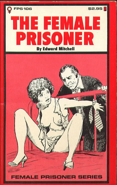 THE FEMALE PRISONER by Edward Mitchell