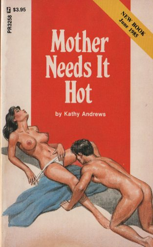 MOTHER NEEDS IT HOT by Kathy Andrews