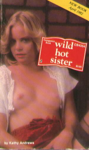 WILD HOT SISTER by Kathy Andrews