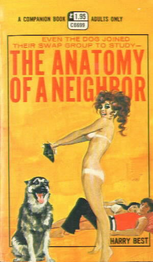 THE ANATOMY OF A NEIGHBOR by Harry Best