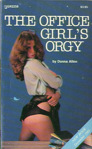 THE OFFICE GIRL'S ORGY by Donna Allen