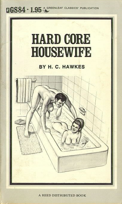 HARD CORE HOUSEWIFE by H.C. Hawkes