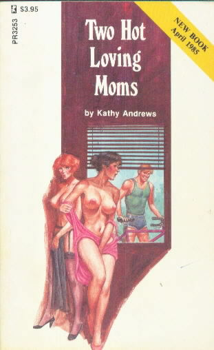 TWO HOT LOVING MOMS by Kathy Andrews