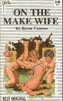 ON THE MAKE WIFE by Jason Cannon
