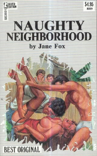 NAUGHTY NEIGHBORHOOD by Jane Fox