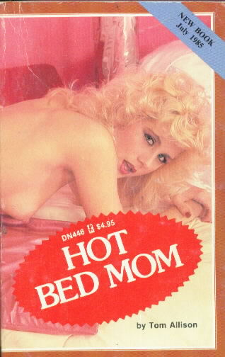 HOT BED MOM by Tom Allison