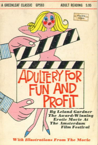 ADULTERY FOR FUN AND PROFIT by Leland Gardner