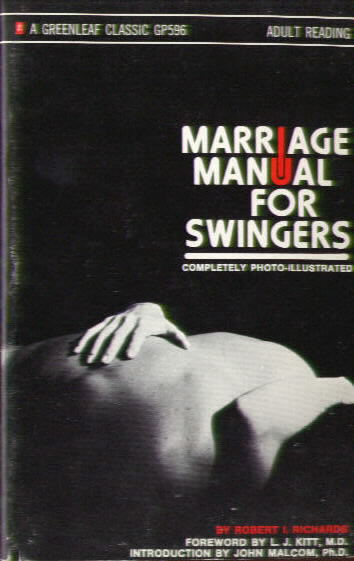 MARRIAGE MANUAL FOR SWINGERS by Robert L. Richards
