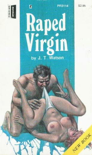 RAPED VIRGIN by JT Watson