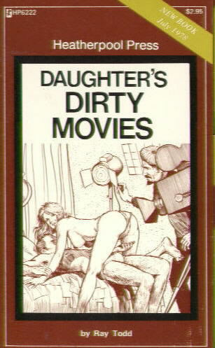 HP6222 DAUGHTER'S DIRTY MOVIES by Ray Todd
