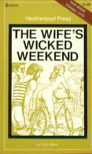 THE WIFE'S WICKED WEEKEND by Gary Bond