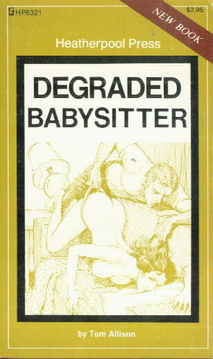 DEGRADED BABYSITER Tom Allison