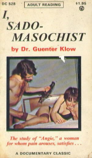 I, SADO-MASOCHIST by Dr. Guenter Klow