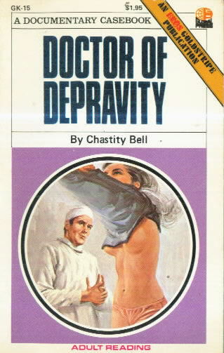 DOCTOR OF DEPRAVITY by Chastity Bell