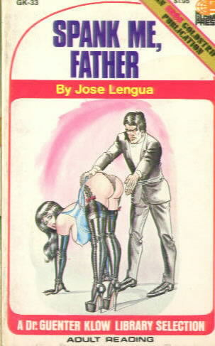 SPANK ME, FATHER by Jose Lengua