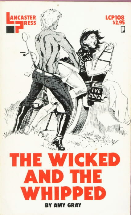 THE WICKED AND THE WHIPPED