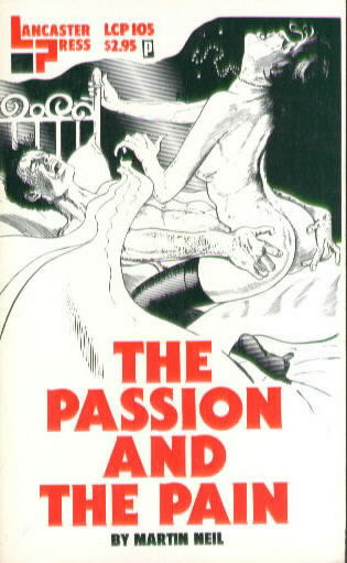 THE PASSION AND THE PAIN by Martin Neil