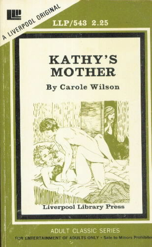 KATHY'S MOTHER by Carole Wilson