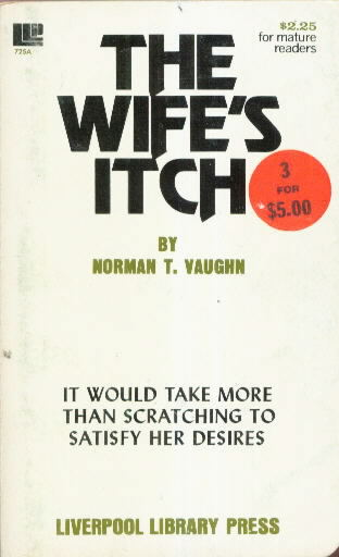 THE WIFE'S ITCH by Norman T. Vaughn