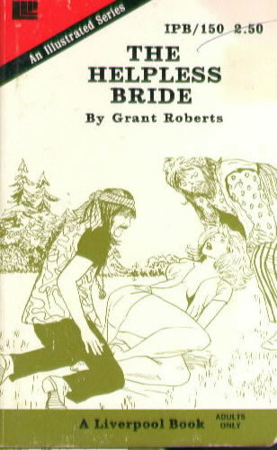 THE HELPLESS BRIDE by Grant Roberts