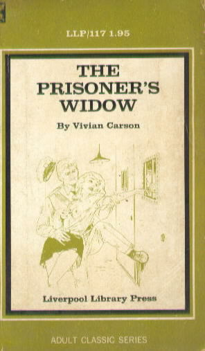 THE PRISONER'S WIDOW by Vivian Carson