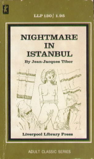 NIGHTMARE IN ISTANBUL by Jean-Jacques Tibor