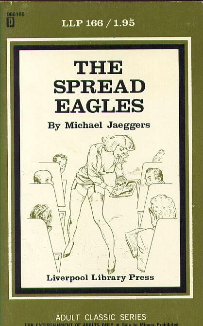 THE SPREAD EAGLES by Michael Jaeggers