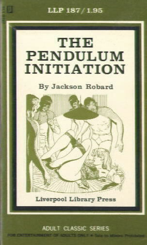 THE PENDULUM INITIATION by Jackson Robard