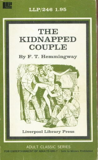 THE KIDNAPPED COUPLE by F.T. Hemmingway