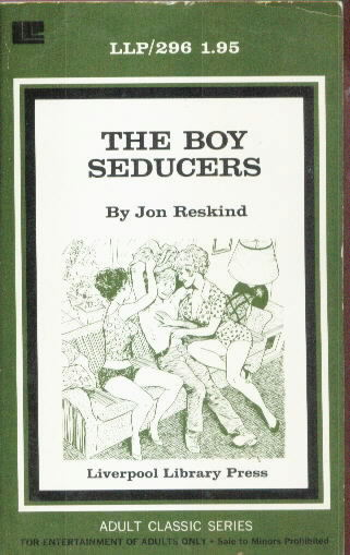 THE BOY SEDUCERS by Jon Reskind
